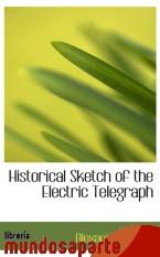Portada de HISTORICAL SKETCH OF THE ELECTRIC TELEGRAPH