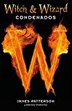 Portada de WITCH & WIZARD. CONDENADOS
