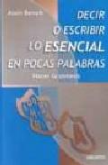 Portada de DECIR O ESCRIBIR LO ESENCIAL EN POCAS PALABRAS: HACER LA SINTESIS