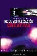 Portada de EL PODER MENTAL DE LA VISUALIZACION CREATIVA