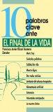 Portada de 10 PALABRAS CLAVE ANTE EL FINAL DE LA VIDA