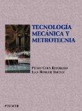 Portada de TECNOLOGIA MECANICA Y METROTECNIA (8ª ED.)