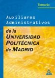 Portada de AUXILIARES ADMINISTRATIVOS DE LA UNIVERSIDAD POLITECNICA DE MADRID. TEMARIO