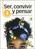 Portada de SER, CONVIVIR Y PENSAR 4: ACCION TUTORIAL EN EDUCACION PRIMARIA
