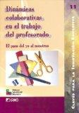 Portada de DINAMICAS COLABORATIVAS EN EL TRABAJO DEL PROFESORADO: EL PASO DEYO AL NOSOTROS