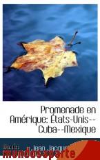 Portada de PROMENADE EN AMÉRIQUE: ÉTATS-UNIS--CUBA--MEXIQUE