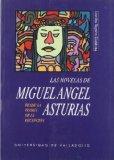 Portada de LAS NOVELAS DE MIGUEL ANGEL ASTURIAS DESDE LA TEORIA DE LA RECEPCION