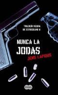 Portada de NUNCA LA JODAS    (EBOOK)