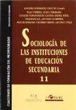 Portada de SOCIOLOGIA DE LAS INSTITUCIONES EN LA EDUCACION SECUNDARIA