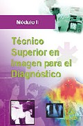 Portada de TECNICO SUPERIOR DE IMAGEN PARA EL DIAGNOSTICO. MODULO II
