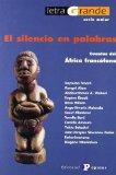 Portada de EL SILENCIO EN PALABRAS : CUENTOS DEL AFRICA FRANCOFONA