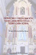 Portada de PATRIMONIO Y RESTAURACION: TECNOLOGIA TRADICIONAL Y TECNOLOGIA ACTUAL