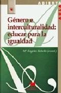 Portada de GENERO E INTERCULTURALIDAD, EDUCAR PARA LA IGUALDAD