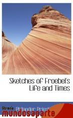 Portada de SKETCHES OF FROEBEL`S LIFE AND TIMES
