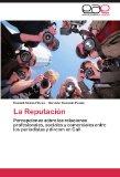 Portada de LA REPUTACI N: PERCEPCIONES SOBRE LAS RELACIONES  PROFESIONALES, SOCIALES Y COMERCIALES ENTRE LOS PERIODISTAS Y DIRCOM EN CALI