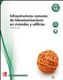 Portada de INFRAESTRUCTURAS COMUNES DE TELECOMUNICACION EN VIVIENDAS Y EDIFICIOS