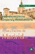 Portada de PERSONAL DE OFICIOS: LIMPIEZA Y MEDIO AMBIENTE. AYUNTAMIENTO DE MADRID. TEMARIO Y TEST