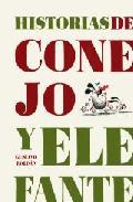 Portada de HISTORIAS DE CONEJO Y ELEFANTE