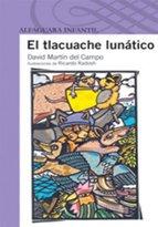 Portada de EL TLACUACHE LUNÁTICO (EBOOK)