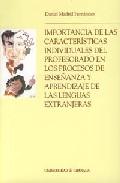 Portada de IMPORTANCIA DE LAS CARACTERISTICAS INDIVIDUALES DEL PROFESORADO EN LOS PROCESOS DE ENSEÑANZA Y APRENDIZAJE DE LAS LENGUAS EXTRANJERAS