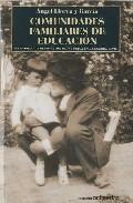 Portada de COMUNIDADES FAMILIARES DE EDUCACION: UN MODELO DE RENOVACION PEDAGOGICA EN LA GUERRA CIVIL