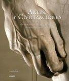 Portada de ARTES Y CIVILIZACIONES: EUROPA, CIVILIZACIONES CRISTIANA E ISLAMICA. MUNDO CONTEMPORANEO