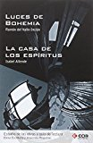 Portada de LA CASA DE LOS ESPIRITUS-LUCES DE BOHEMIA. GUIA DE LECTURA
