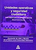 Portada de UNIDADES OPERATIVAS Y SEGURIDAD CIUDADANA. GUIA BASICA PARA LA ACTUACION POLICIAL