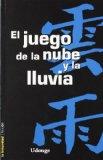 Portada de EL JUEGO DE LA NUBE Y LA LLUVIA