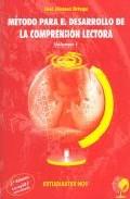 Portada de METODO PARA EL DESARROLLO DE LA COMPRENSION LECTORA VOL. 1