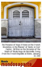 Portada de THE PENANCE OF HUGO: A VISION ON THE FRENCH REVOLUTION, IN THE MANNER OF DANTE, IN FOUR CANTOS : WRI