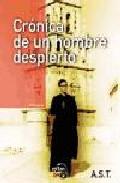 Portada de CRONICA DE UN HOMBRE DESPIERTO
