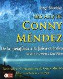 Portada de MAS ALLA DE CONNY MENDEZ: DE LA METAFISICA A LA FISICA CUANTICA