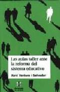 Portada de LAS AULAS TALLER ANTE LA REFORMA DEL SISTEMA EDUCATIVO