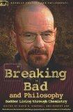 Portada de BREAKING BAD AND PHILOSOPHY: BADDER LIVING THROUGH CHEMISTRY