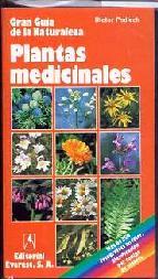 Portada de PLANTAS MEDICINALES:COMO RECONOCER Y CLASIFICAR LAS PLANTAS MEDICINALES MAS IMPORTANTES DE EUROPA, CON CONSEJOS PARA SU USO DOMESTICO
