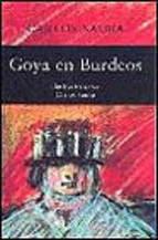 Portada de GOYA EN BURDEOS