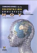 Portada de DIMENSIONES DE LA ORIENTACION EDUCATIVA HOY: UNA VISION TRANSDISCIPLINAR