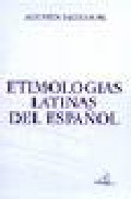 Portada de ETIMOLOGIAS LATINAS DEL ESPAÑOL
