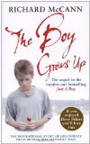 Portada de THE BOY GROWS UP: THE INSPIRATIONAL STORY OF HIS JOURNEY FROM BROKEN BOY TO FAMILY MAN