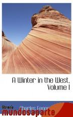 Portada de A WINTER IN THE WEST, VOLUME I