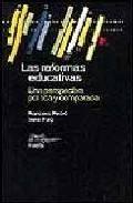 Portada de LAS REFORMAS EDUCATIVAS: UNA PERSPECTIVA POLITICA Y COMPARADA