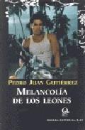Portada de MELANCOLÍA DE LOS LEONES