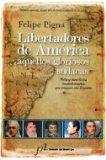 Portada de LIBERTADORES DE AMERICA, AQUELLOS GLORIOSOS SUDACAS