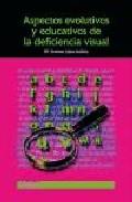 Portada de ASPECTOS EVOLUTIVOS Y EDUCATIVOS DE LA DEFICIENCIA VISUAL
