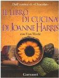 Portada de IL LIBRO DI CUCINA DI JOANNE HARRIS