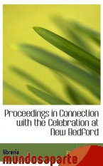 Portada de PROCEEDINGS IN CONNECTION WITH THE CELEBRATION AT NEW BEDFORD