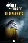 Portada de TE MALTRATO    (EBOOK)