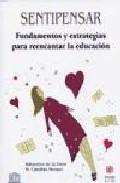 Portada de SENTIPENSAR: FUNDAMENTOS Y ESTRATEGIAS PARA REENCANTAR LA EDUCACION