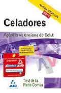 Portada de CELADORES DE LA AGENCIA VALENCIANA DE SALUD: TEST DE LA PARTE COMUN